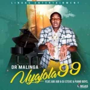 Dr Malinga - Uyajola 99 ft. Jub Jub, DJ Steve & Piano Boys